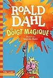 """Afficher """"Le Doigt magique"""""""