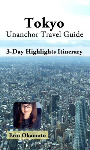 Tokyo Travel Guide – 3-Day Highlights Itinerary