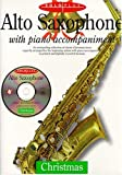 img - for Solo Plus: Christmas: Alto Saxophone With Piano Accompaniment book / textbook / text book