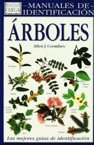 ARBOLES. MANUAL DE IDENTIFICACION (GUIAS DEL NATURALISTA-ARBOLES Y ARBUSTOS)