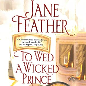 To Wed a Wicked Prince | [Jane Feather]