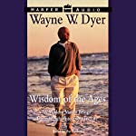 Wisdom of the Ages: 60 Days to Enlightenment | Dr. Wayne W. Dyer