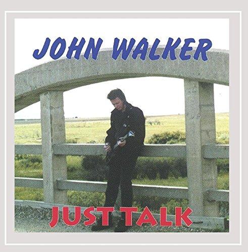 John Walker - Just Talk