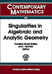 Singularities in algebraic and analytic geometry [electronic resource]