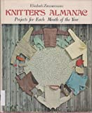 Knitters Almanac : Projects for Each Month of the Year