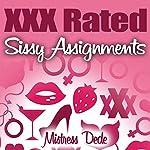 XXX Rated Sissy Assignments: Sissy Boy Feminization Training   Mistress Dede
