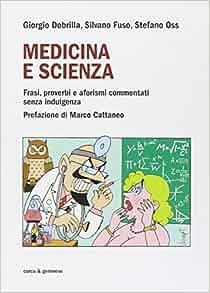 Medicina e scienza. Frasi, proverbi e aforismi commentati