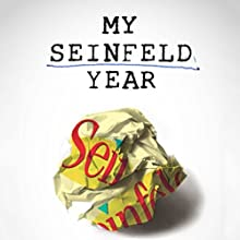 My Seinfeld Year (       UNABRIDGED) by Fred Stoller Narrated by Fred Stoller