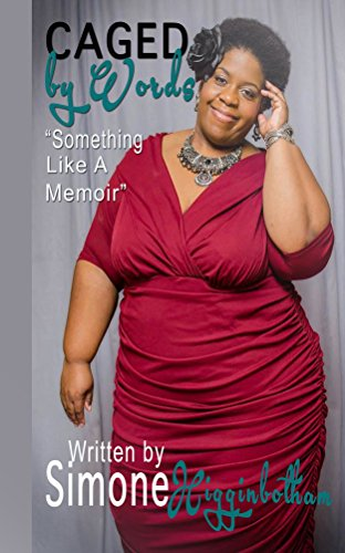 Caged By Words: Something Like A Memoir PDF