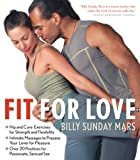 51kfpB7oRoL. SL160  Fit for Love: Hip and Core Exercises for Strength and Flexibility, Intimate Massages to Prepare Your Lover for Pleasure, and Over 20 Positions for Passionate, Sensual Sex