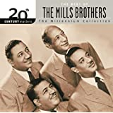 20th Century Masters: The Millennium Collection: Best Of The Mills Brothers
