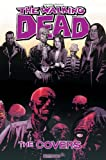 Robert Kirkman The Walking Dead Covers Volume 1 HC