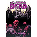 The Walking Dead Covers Volume 1 HCpar Tony Moore