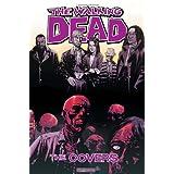 The Walking Dead Covers Volume 1 HCpar Tony Moore