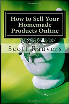 how to sell your homemade products online profit from