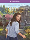 img - for A Growing Suspicion: A Rebecca Mystery (American Girl: Rebecca Mysteries) book / textbook / text book