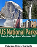 US National Parks: Yosemite, Yellowstone, Alcatraz, The Grand Canyon and More!
