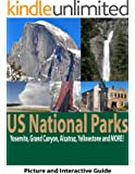 US National Parks: Yosemite, Yellowstone, Alcatraz, The Grand Canyon and More! (English Edition)