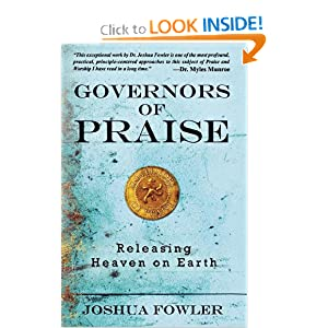 Download ebook Governors of Praise: Releasing Heaven on Earth