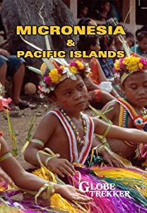Globe Trekker: Micronesia & Pacific Islands [Import]