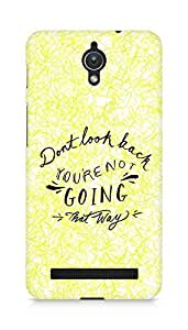 AMEZ dont look back you are not going that way Back Cover For Asus Zenfone C ZC451CG