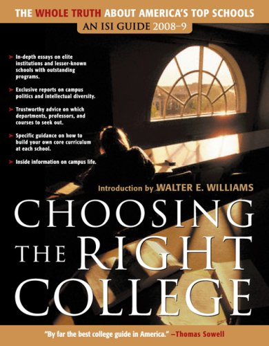Choosing the Right College 2008 2009 The Whole Truth about America's Top Schools
