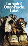Omer-Pascha Latas. (3518398768) by Ivo Andric
