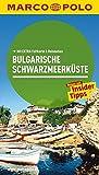 MARCO POLO Reiseführer Bulgarische Schwarzmeerküste: Reisen mit Insider-Tipps. Mit EXTRA Faltkarte & Reiseatlas
