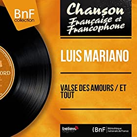 Valse des amours / Et tout (feat. Jacques-Henri Rys et son orchestre) [Mono Version]