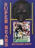 Richard Dent (Super Bears)
