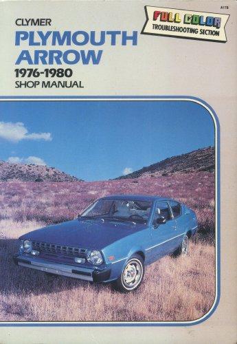 Plymouth Arrow, 1976-1977 Shop Manual, Alan Ahlstrand
