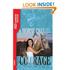 Horse Called Courage, A (Adventure) (Saddleback Pageturners Adventure)