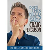 Craig Ferguson: Does This Need To Be Said?by Craig Ferguson