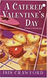 A Catered Valentine s Day (Mysteries with Recipes, No. 4)