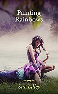 Painting Rainbows by Sue Lilley ebook deal