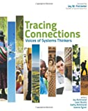 Tracing Connections: Voices of Systems Thinkers (097049212X) by Tracy Benson