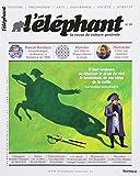 Éléphant : la Revue 10 (l')