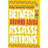 Between the Assassinations ~ Aravind Adiga