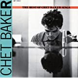 Let's Get Lost: The Best Of Chet Baker Sings