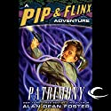 Patrimony: A Pip & Flinx Adventure Audiobook by Alan Dean Foster Narrated by Alan Dean Foster, Stefan Rudnicki