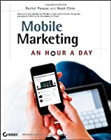 Mobile Marketing: An Hour a Day Front Cover
