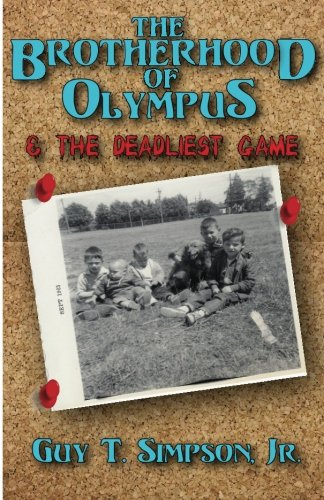 Book: The Brotherhood of Olympus and the Deadliest Game by Guy T. Simpson, Jr.