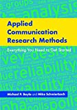 Applied Communication Research Methods: Everything You Need to Get Started