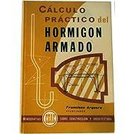 Calculo practico del hormigon armado