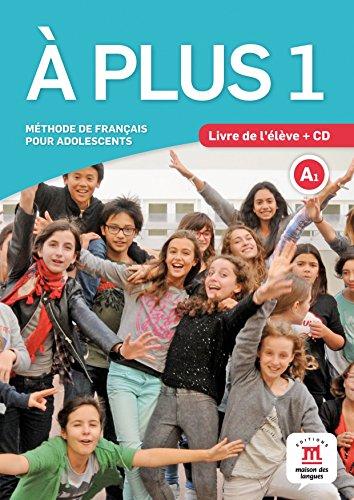 À plus 1 livre de l'élève + CD: Méthode de français pour adolescents (Texto Frances)