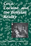 img - for Coca, Cocaine and the Bolivian Reality book / textbook / text book