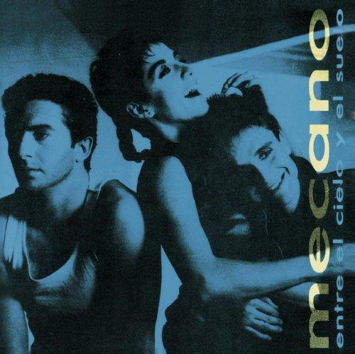 Mecano - Entre El Cielo Y El Suelo - 1 - Zortam Music