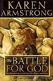 Battle For God (0007360851) by Karen Armstrong