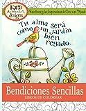 img - for Bendiciones Sencillas el Libro de Colorear: Escrituras y Las Inspiraciones de Color a La Mundo (Spanish Edition) book / textbook / text book