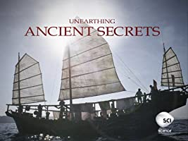 Unearthing Ancient Secrets Season 1